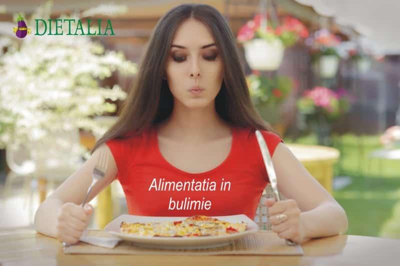 Alimentatia pentru bulimie, recomandata de medicii nutritionisti de la Clinica Dietalia