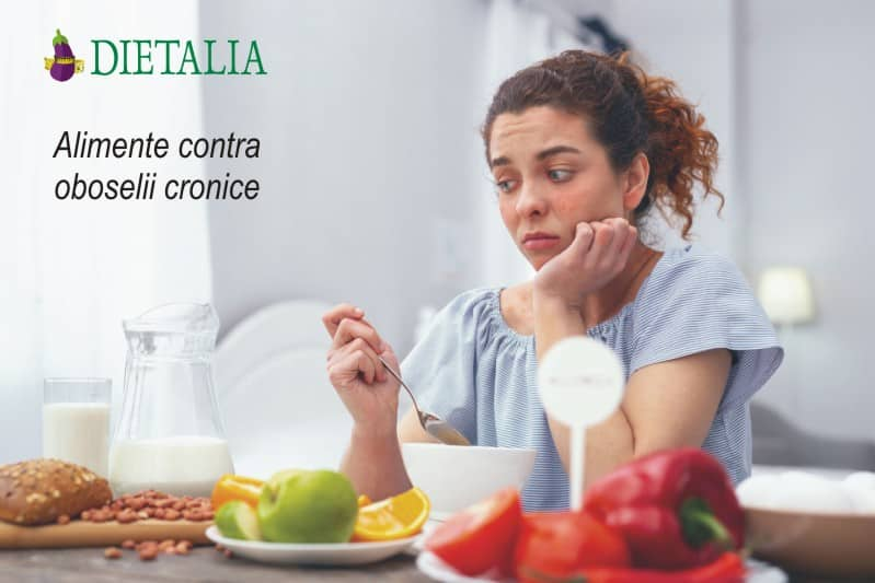 Alimente contra oboselii cronice, recomandate de medicii nutritionisti de la Clinica Dietalia
